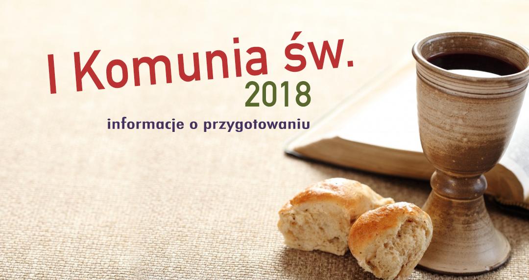 I Komunia św. – 2018 – przygotowania